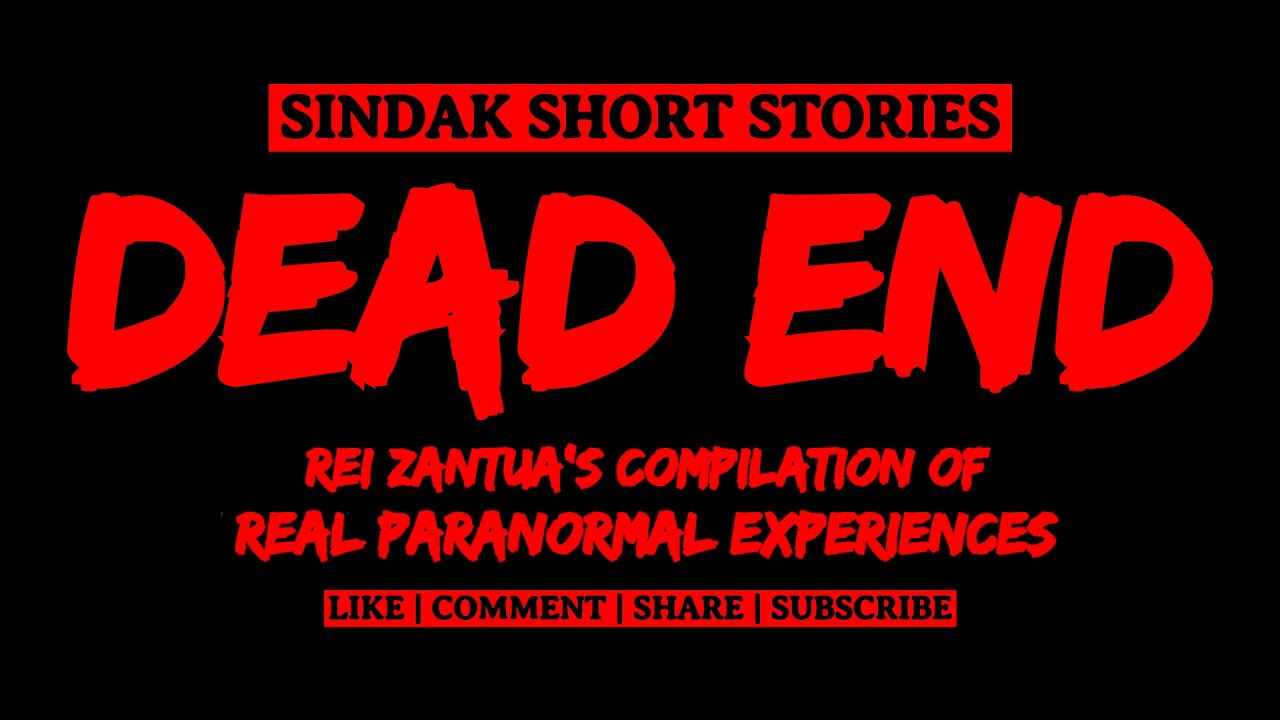 Download Short Tagalog Horror Story - DEAD END | COMPILATION OF REAL PARANORMAL EXPERIENCES | SINDAK