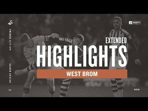 West Brom V Swansea City | Extended Highlights