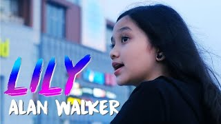 ALAN WALKER - LILY COVER BY NAISA ALIFIA YURIZA (OFFICIAL MUSIC VIDEO)