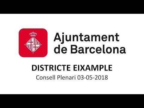 CONSELL PLENARI DISTRICTE EIXAMPLE 3/5/2018