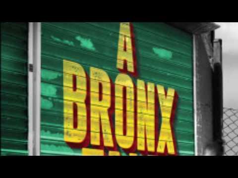 A Bronx Tale- I Like It