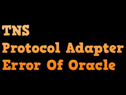 How To Solve TNS protocol Adapter Error Of Oracle Database!!