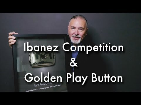 Winner Ibanez Guitar Competition & Golden Play Button I Igor Presnyakov