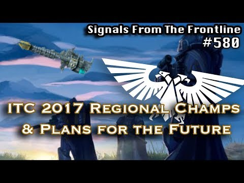 Signals from the Frontline #581: ITC 2017 Regional Champs and Plans for the Future