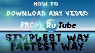 × How to download RuTube.ru videos (in HD) ×