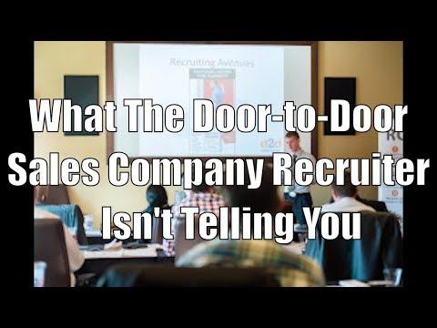 What The Door-to-Door Sales Company Recruiter Isn't Telling You