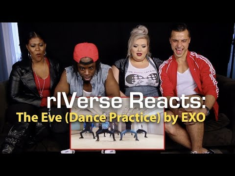 RIVerse Reacts: The Eve By EXO - Dance Practice Reaction
