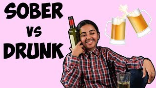 Drunk People Vs Sober People | MostlySane