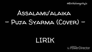 Assalamu 'alaika - Puja Syarma (cover) || LIRIK