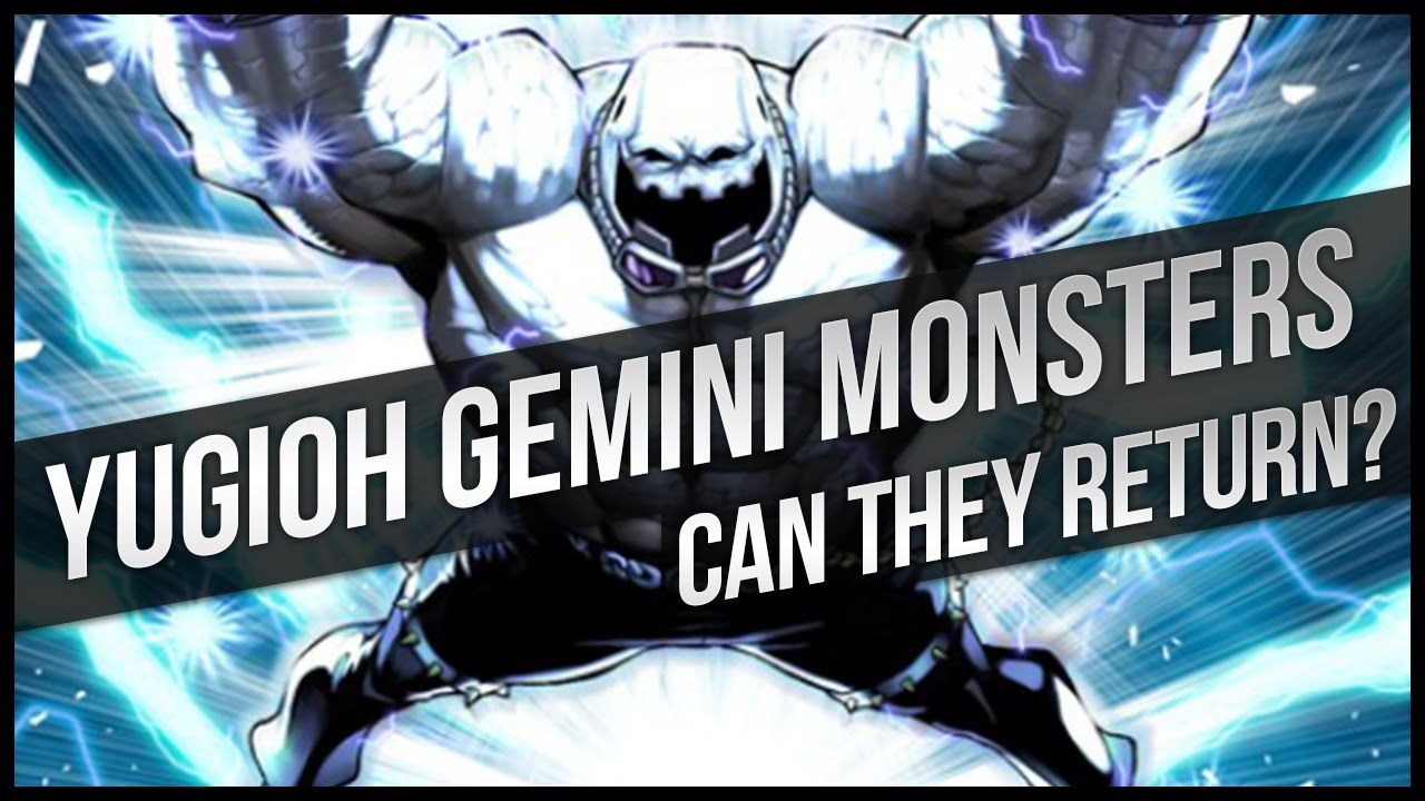 c851d37d54e0 Yu-Gi-Oh Gemini Monsters  Can They Return  - YouTube