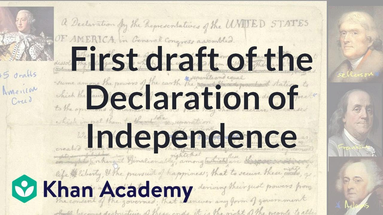 First Draft Of The Declaration Of Independence Us History Khan