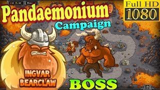 Kingdom Rush HD - Final BOSS Moloch Pandaemonium Campaign (Level 26) Hero - Ingvar Bearclaw