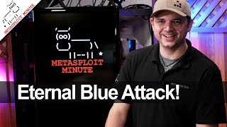 Eternal Blue Attack - Metasploit Minute