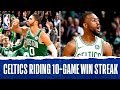 Best Of The Celtics 10 Game Win Streak