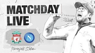 Matchday Live: LFC v Napoli | Exclusive build-up to the Reds match at Murrayfield