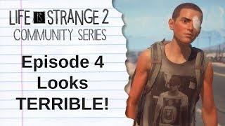 Life is Strange 2 Episode 4 LOOKS TERRIBLE