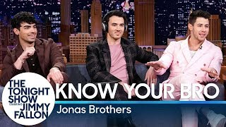 know your bro with the jonas brothers