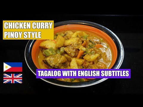 Chicken Curry - Pinoy Style Chicken Curry - Filipino Chicken Curry - Tagalog with English Subtitles