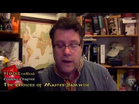 "Sean Astin reading ""The Choices of Master Samwise"""