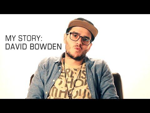 My Story | David Bowden