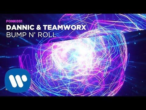 Dannic, Teamworx - Bump N' Roll (Official Audio)