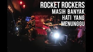 Rocket Rockers -  Masih Banyak Hati Yang Menunggu  Akustik ( Live at Restore Jl. Ambon 16 Bandung )