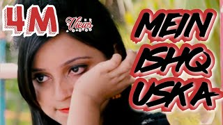 Download lagu Main Ishq Uska | Vai Vai Creation Official video | Bohut Pyar Karte Hain |
