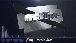 [EDM] FHM - Morse Code (Original Mix) [PREVIEW] Out Now!