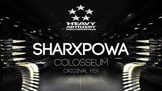 [Trap] Sharxpowa - Colosseum [Heavy Artillery Recordings]