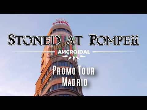 Stoned At Pompeii: Promo Tour Madrid