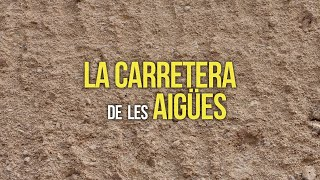 Rocher Voice Over - La Carretera de les Aigües (documental)