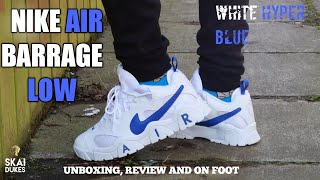 NIKE AIR BARRAGE LOW WHITE/HYPER BLUE(UNBOXING, REVIEW AND ON FOOT)