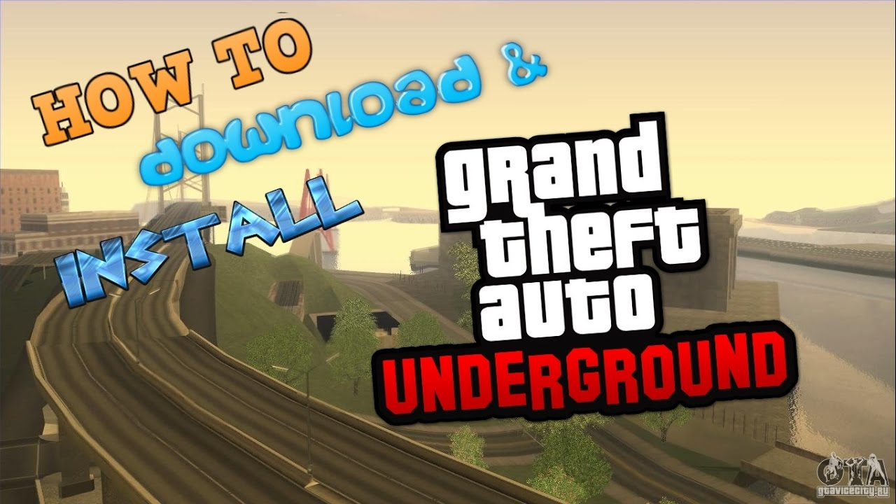 gta underground download free for pc