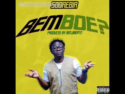 Soorebia - Bemboe (Prod. by BenjiBeatz)