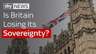 Is Britain Losing Its Sovereignty?