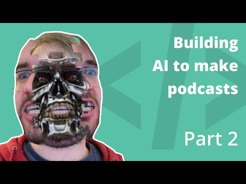 BxJS - AI for making podcasts [Part 2]