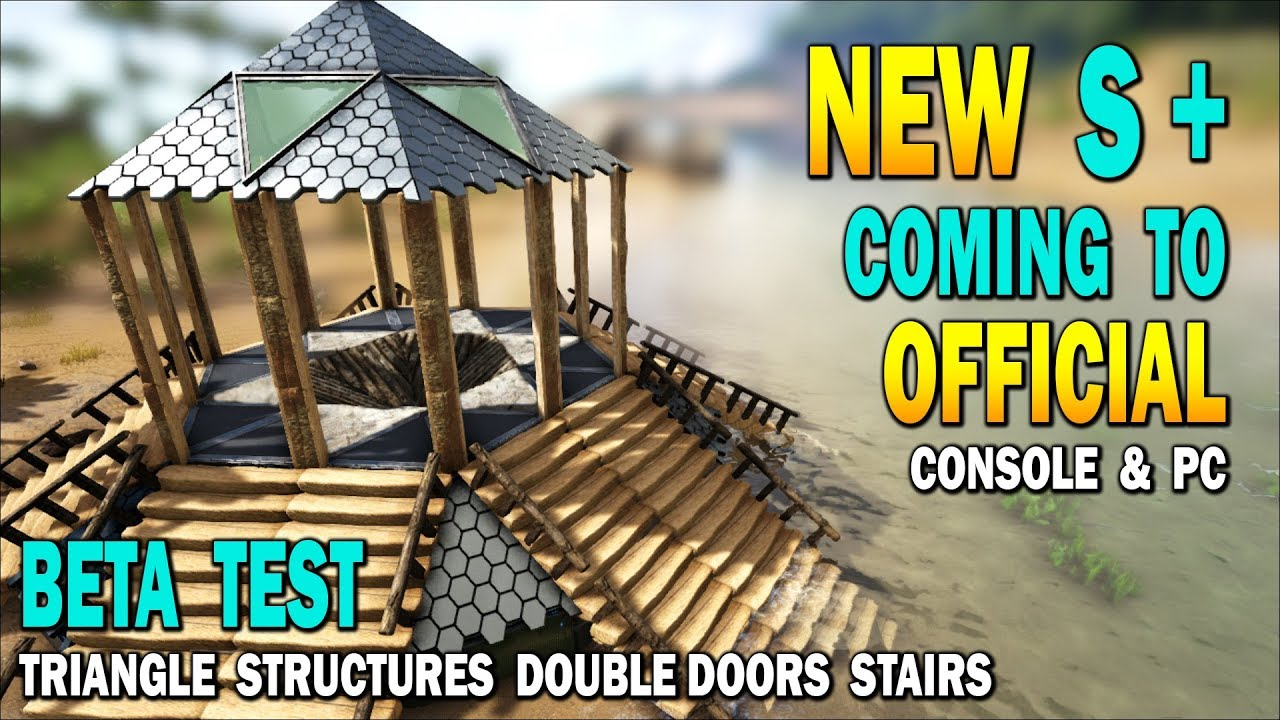 Ark NEW STRUCTURES UPDATE!! Triangle pieces, double doors, stairs & more!!