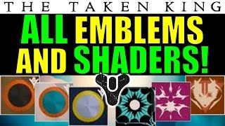 Destiny: ALL New Emblems and Shaders in The Taken King!