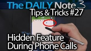 Samsung Galaxy Note 3 Tips & Tricks Episode 27: Hidden Feature, Use Action Memo During Phone Calls