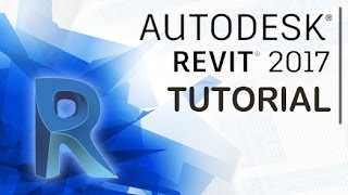 Revit 2017 - Tutorial for Beginners [General Overview]*