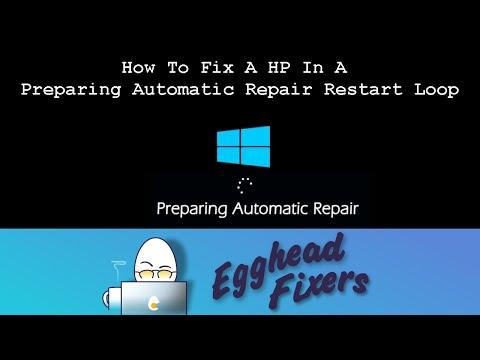How To Fix A HP In A Preparing Automatic Repair Restart Loop
