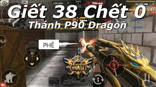 Tập Kích - Đại Náo Rank Đồng Đoàn 38 - 0 , Hiếp Gà P90 Dragon M38 | F.A CHANNEL