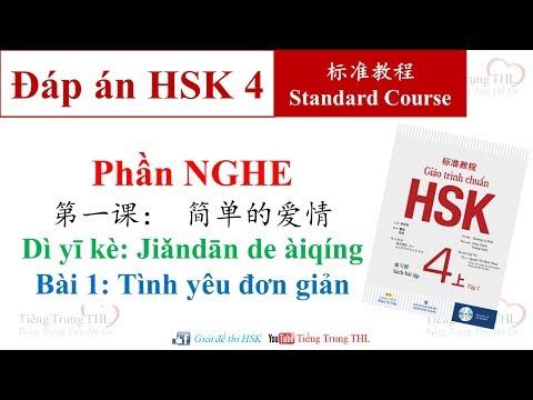 Luyện thi HSK 4 có đáp án   Bài tập Giáo trình chuẩn Standard course HSK 4 Bài 1 (NGHE)