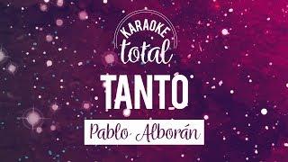 Tanto - Pablo Alboran - Karaoke con Coros