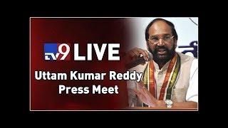 Uttam Kumar Reddy Press Meet || LIVE - TV9