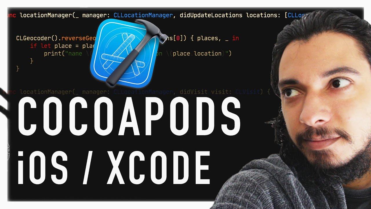 COCOAPODS: COMO USAR O GERENCIADOR DE DEPENDÊNCIAS DO XCODE E iOS
