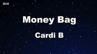 Money Bag - Cardi B Karaoke 【No Guide Melody】 Instrumental