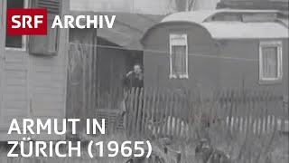 Armut in Zürich (1965)   SRF Archiv