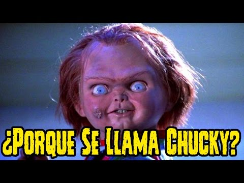 ¿Porque El Muñeco Se Llama Chucky Despues De Que Lo Posee Charl Lee Ray EL Asesino?