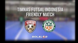 Timnas Futsal Indonesia (5) VS (2) Antam FC : Friendly Match
